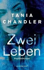 Zwei Leben, Tania Chandler