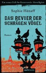Das Revier der schrägen Vögel, Sophie Hénaff
