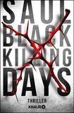 Killing Days, Saul Black