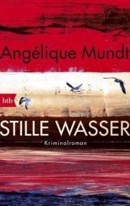 Stille Wasser, Angélique Mundt