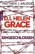 D.I. Helen Grace: Eingeschlossen, Matthew J. Arlidge