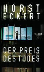 Der Preis des Todes, Horst Eckert