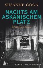 Nachts am Askanischen Platz, Susanne Goga