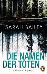 Die Namen der Toten, Sarah Bailey