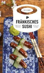Fränkisches Sushi, Susanne Reiche