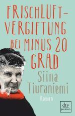 Frischluftvergiftung bei minus 20 Grad, Siina Tiuraniemi