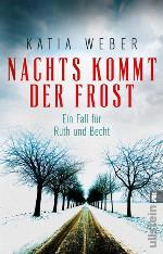 Nachts kommt der Frost, Katia Weber
