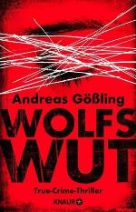 Wolfswut, Andreas Gößling