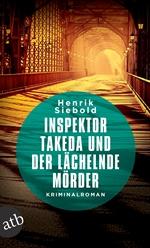 Inspektor Takeda und der lächelnde Mörder, Henrik Siebold