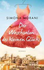 Der Waschsalon des kleinen Glücks, Simona Morani