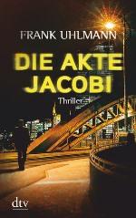 Die Akte Jacobi, Frank Uhlmann