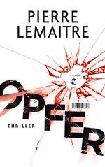 Opfer, Pierre Lemaitre