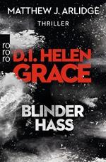 Blinder Hass, Matthew J. Arlidge