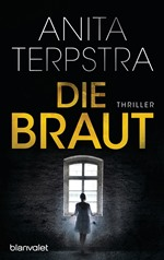 Die Braut, Anita Terpstra