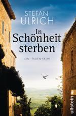 In Schönheit sterben, Stefan Ulrich