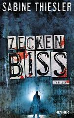 Zeckenbiss, Sabine Thiesler