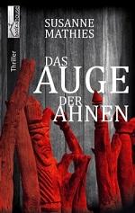 Das Auge der Ahnen, Susanne Mathies