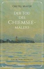 Der Tod des Chiemseemalers, Gretel Mayer