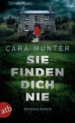 Sie finden dich nie, Cara Hunter