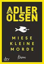Miese kleine Morde, Jussi Adler Olsen