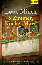 3 Zimmer, Küche, Mord, Lotte Minck