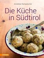 Die Küche in Südtirol, Anneliese Kompatscher