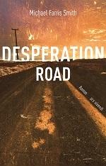 Desperation Road, Michael Farris Smith