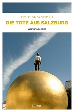 Die Tote aus Salzburg, Mathias Klammer