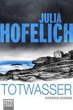 Totwasser, Julia Hofelich