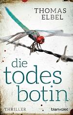 Die Todesbotin, Thomas Elbel