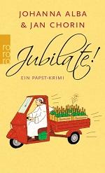 Jubilate, Johanna Alba und Jan Chorin