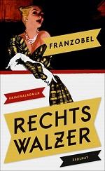 Rechtswalzer, Franzobel