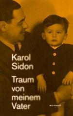 Traum von meinem Vater, Karol Sidon