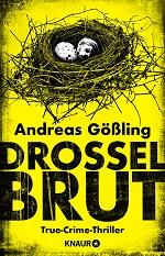 Drosselbrut, Andreas Gößling
