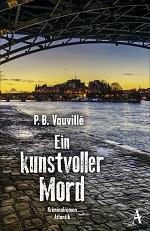 Ein kunstvoller Mord, P.B. Vauvillé