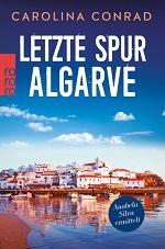 Letzte Spur Algarve, Carolina Conrad