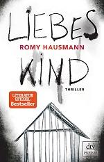 Liebes Kind, Romy Hausmann
