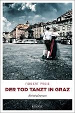 Der Tod tanzt in Graz, Robert Preis