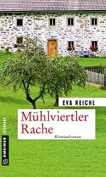 Mühlviertler Rache, Eva Reichl