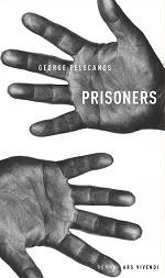 Prisoners, Georges Pelecanos