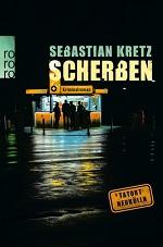 Scherben, Sebastian Kretz