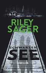 Schwarzer See, Riley Sager