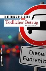 Tödlicher Betrug, Matthias P. Gibert