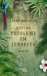 Keiths Probleme im Jenseits, Linus Reichlin