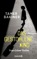 Das gestohlene Kind, Tamer Bakiner
