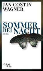 Sommer bei Nacht, Jan Costin Wagner