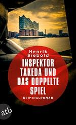 Inspektor Takeda und das doppelte Spiel, Henrik Siebold