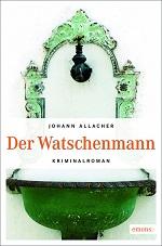 Der Watschenmann, Johann Allacher