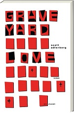 Graveyard Love, Scott Adlerberg