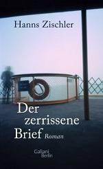 Der zerissene Brief, Hanns Zischler
